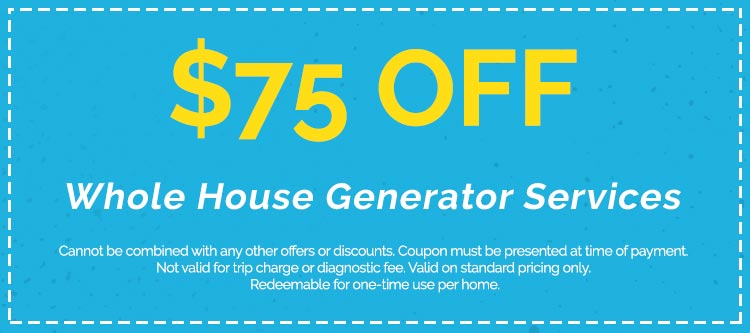 Discounts on Whole House Generator Services